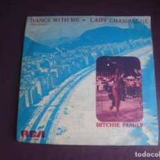 Discos de vinilo: THE RITCHIE FAMILY – DANCE WITH ME / LADY CHAMPAGNE - SG RCA 1975 - FUNK SOUL DISCO - USO LEVE. Lote 289540773