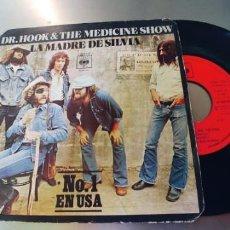 Discos de vinilo: DR.HOOK & THE MEDICINE SHOW-SINGLE LA MADRE DE SILVIA. Lote 289543113