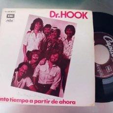 Discos de vinilo: DR.HOOK-SINGLE TANTO TIEMPO A PARTIR DE AHORA. Lote 289543278