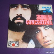 Discos de vinilo: SHUKI & AVIVA – SIGNORINA CONCERTINA - SG POPLANDIA 1972 - POP 70'S HIPPY ISRAEL - POCO USO. Lote 289544778