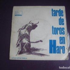 Discos de vinilo: TARDE DE TOROS EN HARO - NARRADO POR FLORENTINO PASCUAL - SG SINTONIA 1972 - SIN USO -. Lote 289548088