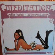 Discos de vinilo: LP RITMO BRASILEÑO ANTONIO CARLOS JOBIM MEDITACION . THE GIRL FROM IPANEMA , AGUA DE BEBER ,. Lote 289549558