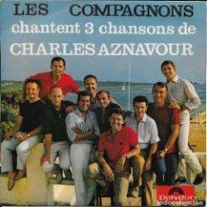 Discos de vinilo: LES COMPAGNONS DE LA CHANSON Y' A RIEN A FAIRE. Lote 289551148