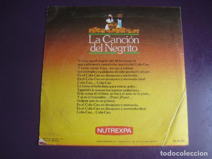 Discos de vinilo: Confidencias Con Nutrexpa - La Canción Del Negrito - Sg IBEROFON 1982 - POCO USO - PUBLICIDAD TVE - Foto 2 - 289554458