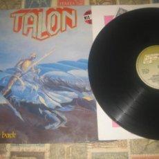 Discos de vinilo: TALON NEVER LOOK BACK 1985 STEAM HAMMER OG GERMANY RARO. Lote 289557008