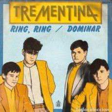 Discos de vinilo: TREMENTINA - RING RING / DOMINAR - SINGLE HISPAVOX 1983 - JOSÉ MARÍA CANO DE MECANO. Lote 289563108