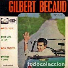 Discos de vinilo: GILBERT BECAUD PLEIN SOLEIL / T'ES VENU DE LOIN ..+2 - EP 1964 LA VOZ DE SU AMO SPAIN. Lote 289571503