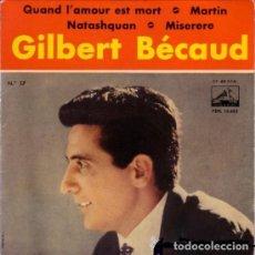 Discos de vinilo: GILBERT BÉCAUD - QUAND L'AMOUR EST MORT - EP, LA VOZ DE SU AMO 1961. Lote 289571768