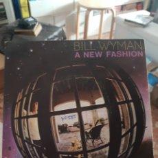 Discos de vinilo: BILL WYMAN A NEW FASHION. Lote 289583108