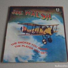 Discos de vinilo: JOE WALSH - THE SMOKER YOU DRINK, THE PLAYER YOU GET. Lote 289603398