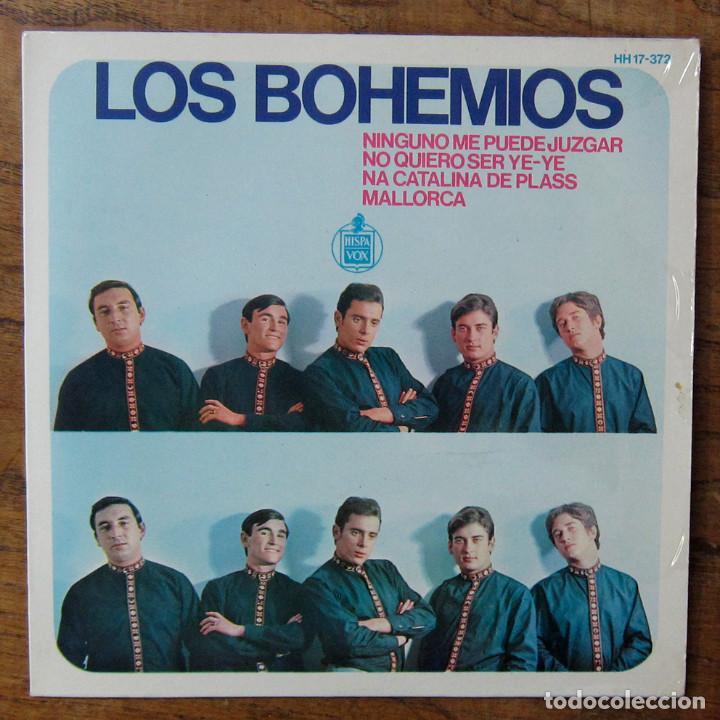 LOS BOHEMIOS - NINGUNO ME PUEDE JUZGAR - NO QUIERO SER YE-YE / NA CATALINA DE PLASS - MALLORCA -1966 (Música - Discos de Vinilo - EPs - Grupos Españoles de los 70 y 80)