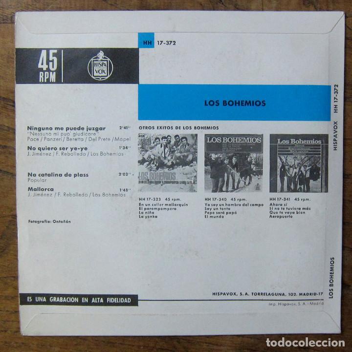 Discos de vinilo: LOS BOHEMIOS - NINGUNO ME PUEDE JUZGAR - NO QUIERO SER YE-YE / NA CATALINA DE PLASS - MALLORCA -1966 - Foto 2 - 289604203