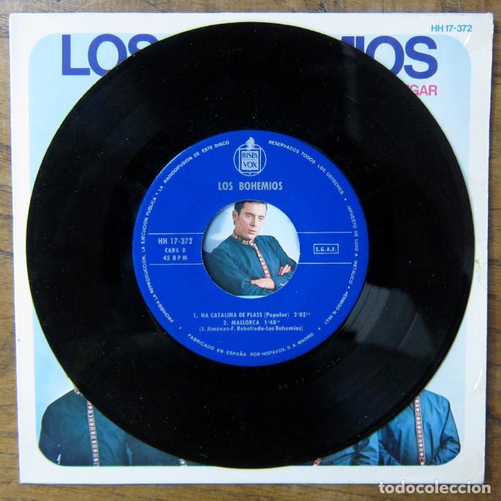 Discos de vinilo: LOS BOHEMIOS - NINGUNO ME PUEDE JUZGAR - NO QUIERO SER YE-YE / NA CATALINA DE PLASS - MALLORCA -1966 - Foto 4 - 289604203
