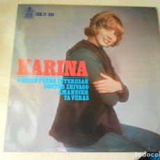 Discos de vinilo: KARINA, EP, YA VERÁS - A QUIEN PUEDA INTERESAR + 2, AÑO 1966. Lote 289614443