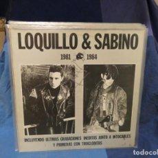 Discos de vinilo: LOTT144 LP LOQUILLO Y SABINO 81-84 AÑO 1987 TRES CIPRESES FIRMADO POR LOQUILLO BUEN ESTADO. Lote 289618198
