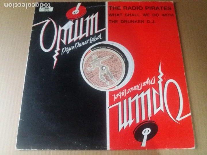 THE RADIO PIRATES / WHAT SHALL WE DO WITH THE DRUNKEN D.J. / MAXI-SINGLE 12 PULGADAS (Música - Discos de Vinilo - Maxi Singles - Electrónica, Avantgarde y Experimental)