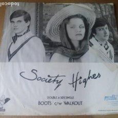 Discos de vinilo: SOCIETY HIGHES / BOOTS / MAXI-SINGLE 12 PULGADAS. Lote 289630013
