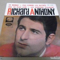 Discos de vinilo: RICHARD ANTHONY (EP) CE MONDE AÑO – 1964. Lote 289647248