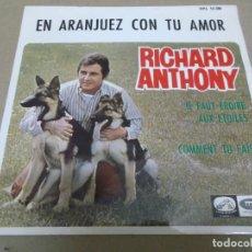Discos de vinilo: RICHARD ANTHONY (EP) EN ARANJUEZ CON TU AMOR AÑO – 1967. Lote 289647338
