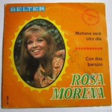 Discos de vinilo: ROSA MORENA FESTIVAL DE BENIDORM 1967 MAÑANA SERA OTRO DIA. Lote 289661888