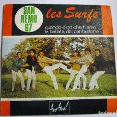 Discos de vinilo: LES SURFS SAN REMO 67 QUANDO DICO CHE TI AMO. Lote 289662438