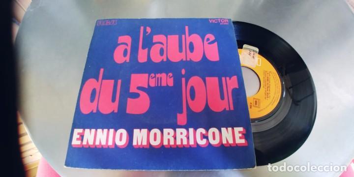 ENNIO MORRICONE-SINGLE A L'AUBE DU 5EME JOUR (Música - Discos - Singles Vinilo - Bandas Sonoras y Actores)