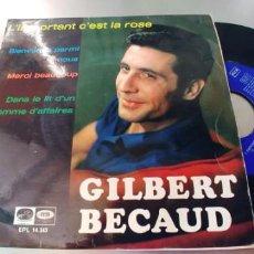 Discos de vinilo: GILBERT BECAUD-EP L'IMPORTANT C'EST LA ROSE +3. Lote 289669728