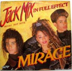 Discos de vinilo: MIRAGE - JACK MIX (IN FULL EFFECT) - LP STYLUS MUSIC 1988 UK BPY. Lote 289671963