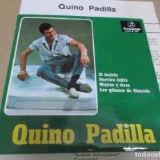 Discos de vinilo: QUINO PADILLA (EP) EL TAXISTA AÑO – 1967 – PROMOCIONAL + HOJA PROMO. Lote 289684813