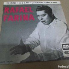 Discos de vinilo: RAFAEL FARINA (EP) VINO AMARGO AÑO – 1958. Lote 289685723