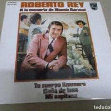 Discos de vinilo: ROBERTO REY (EP) A LA MEMORIA DE MANOLO CARACOL AÑO – 1973. Lote 289686468