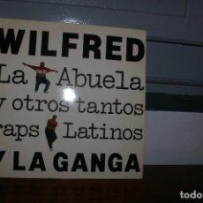 Discos de vinilo: WILFRED Y LA GANGA LP LA ABUELA Y OTROS TANTOS RAPS LATINOS BGM 1990. Lote 289690558