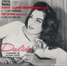 Discos de vinilo: EP 45 GIRI DALIDA CIOA CIAO BAMBINA (PIOVE)+3 1959 DISQUES BARCLAY FRANCE COVER CARTONATA. Lote 289695998
