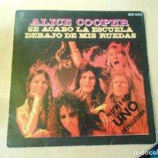 Discos de vinilo: ALICE COOPER, SG, SE ACABO LA ESCUELA + 1, AÑO 1972. Lote 289705548