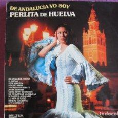 Discos de vinilo: LP - PERLITA DE HUELVA - DE ANDALUCIA YO SOY (SPAIN, BELTER 1973, VER FOTO ADJUNTA). Lote 289715418