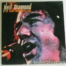 Discos de vinilo: NEIL DIAMOND THE GOOD LORD LOVES YOU DISCO VINILO 45 RPM CANTANTE COMPOSITOR EEUU AÑOS 70 80 MÚSICA. Lote 289716728