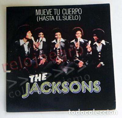 THE JACKSONS MUEVE TU CUERPO DISCO DE VINILO 45 RPM GRUPO AÑOS 70 MICHAEL JACKSON MÚSICA POP FIVE 5 (Música - Discos - Singles Vinilo - Pop - Rock - Internacional de los 70)