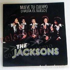Discos de vinilo: THE JACKSONS MUEVE TU CUERPO DISCO DE VINILO 45 RPM GRUPO AÑOS 70 MICHAEL JACKSON MÚSICA POP FIVE 5. Lote 289717718