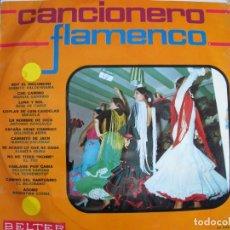 Discos de vinilo: LP - CANCIONERO FLAMENCO - VARIOS (SPAIN, BELTER 1969, VER FOTO ADJUNTA). Lote 289719553