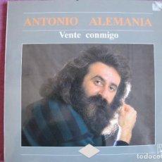 Discos de vinilo: LP - ANTONIO ALEMANIA - VENTE CONMIGO (SPAIN, DISCOS HORUS 1991, VER FOTO ADJUNTA). Lote 289722208