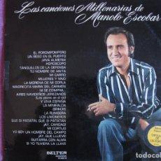 Discos de vinilo: LP - MANOLO ESCOBAR - LAS CANCIONES MILLONARIAS (SPAIN, DOBLE DISCO, BELTER 1975, VER FOTO ADJUNTA). Lote 289723013