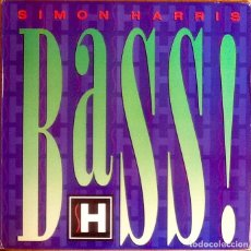 Discos de vinilo: SIMON HARRIS : BASS! [USA 1989] LP. Lote 289727358