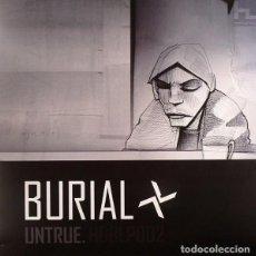 Discos de vinilo: BURIAL UNTRUE. Lote 289739688