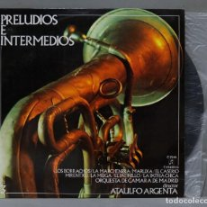 Discos de vinilo: LP. PRELUDIOS E INTERMEDIOS. ATAULFO ARGENTA. Lote 289740118