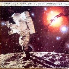 """Discos de vinilo: PAUL HARDCASTLE : WALK IN THE NIGHT [UK 1988] 12"""". Lote 289753743"""