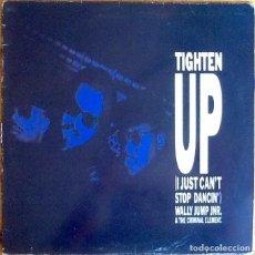 "Discos de vinilo: WALLY JUMP JNR. & THE CRIMINAL ELEMENT : TIGHTEN UP [ESP 1988] 12"". Lote 289754418"