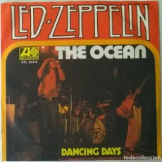 Discos de vinilo: LED ZEPPELIN. THE OCEAN/ DANCING DAYS. ATLANTIC, GERMANY 1973 SINGLE. Lote 289762003