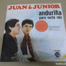 Discos de vinilo: JUAN & JUNIOR (SINGLE) ANDURIÑA AÑO – 1968. Lote 289762123