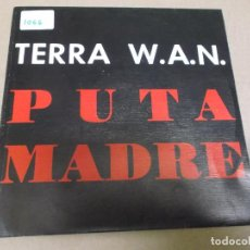 Discos de vinilo: TERRA WAN (SINGLE) DE PUTA MADRE AÑO – 1992 - PROMOCIONAL. Lote 289763113