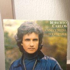 """Discos de vinilo: VINILO SINGLE ROBERTO CARLOS """"CAMA Y MESA-TODO PARA TUDO PARA"""". Lote 289767873"""